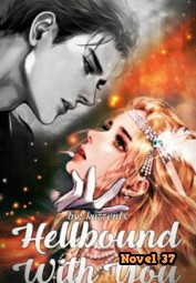 Hellbound With You - Novel37