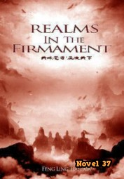 Realms In The Firmament - Novel37