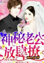 Rebirth To A Military Marriage: Good Morning Chief - Novel37