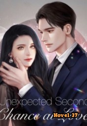 Unexpected Second Chance at Love - Novel37